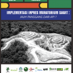 Implementation of Palm Oil Moratorium: Far Away From The Expectation!